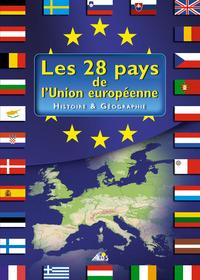 LES 28 PAYS DE L'UNION EUROPEENNE - HISTOIRE ET GEOGRAPHIE