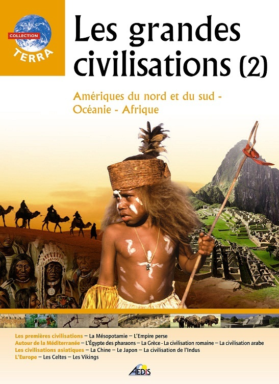 LES GRANDES CIVILISATIONS (2)