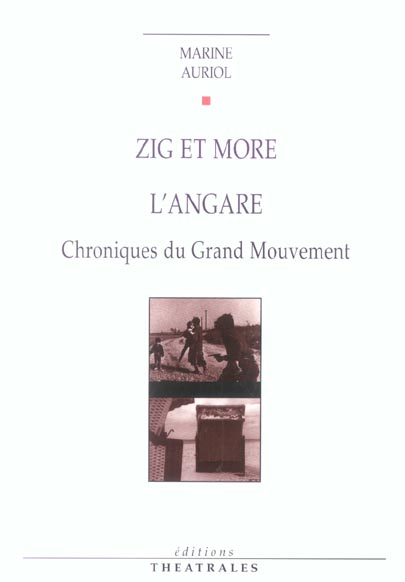 ZIG ET MORE L'ANGARE