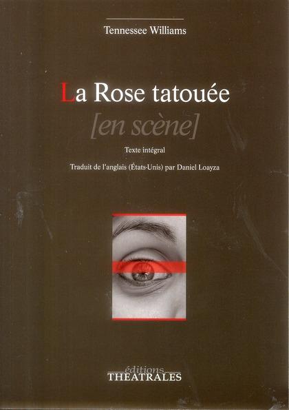 LA ROSE TATOUEE TEXTE INTEGRAL