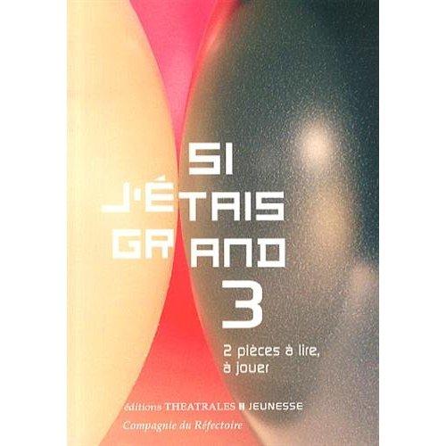 SI J ETAIS GRAND 3