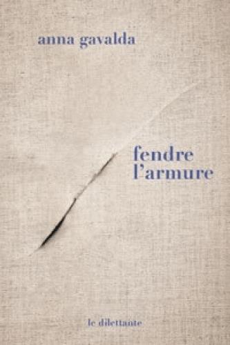 FENDRE L'ARMURE.