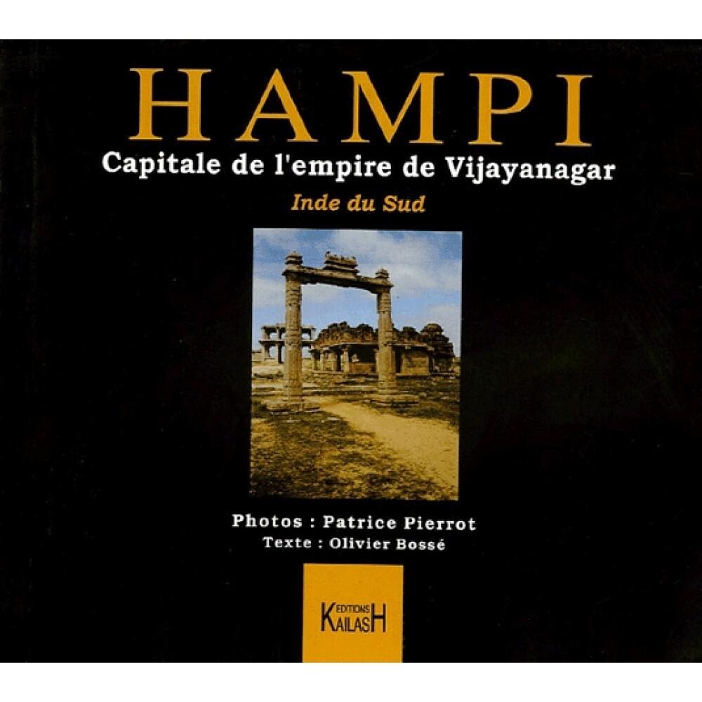 HAMPI : CAPITALE DE L'EMPIRE DE VIJAYANAGAR, INDE DU SUD