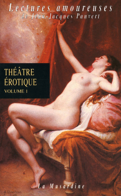 THEATRE EROTIQUE VOLUME 1
