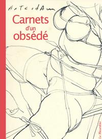 CARNETS D'UN OBSEDE