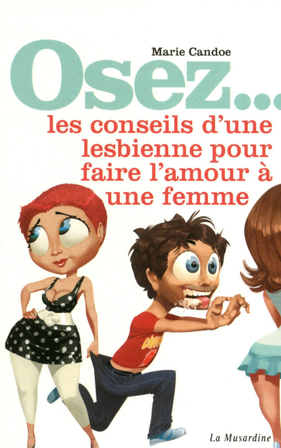 OSEZ CONSEILS D'UNE LESBIENNE