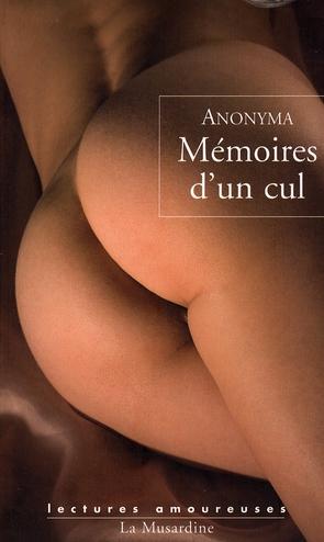 MEMOIRES D'UN CUL
