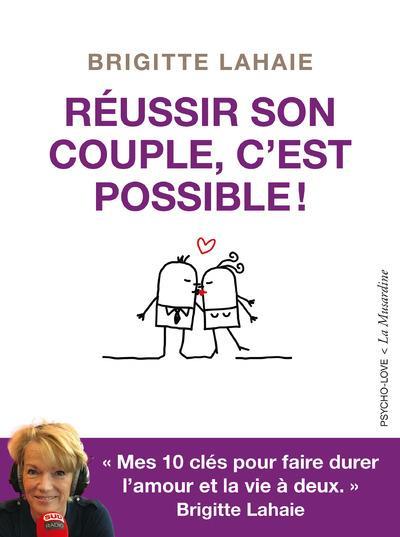 REUSSIR SON COUPLE, C'EST POSSIBLE!