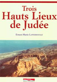 TROIS HAUTS LIEUX DE JUDEE