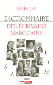 DICTIONNAIRE DES ECRIVAINS MAROCAINS