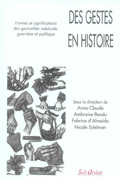 GESTES EN HISTOIRE (DES)