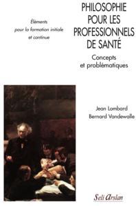 PHILOSOPHIE POUR LES PROFESSIONNELS DE SANTE