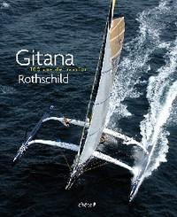 GITANA - 100 ANS DE PASSION ROTHSCHILD