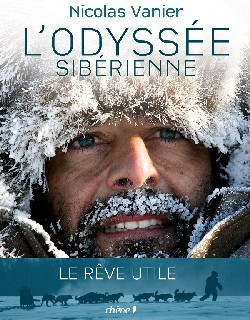 L'ODYSSEE SIBERIENNE (NOUVELLE EDITION)