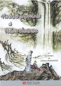 HAIKUS JAPONAIS ET POESIE CHINOISE (EN 28 TABLEAUX)