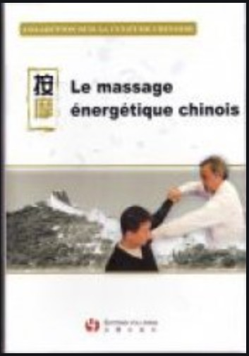 DVD LE MASSAGE ENERGETIQUE CHINOIS
