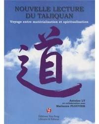 NOUVELLE LECTURE DU TAIJIQUAN : VOYAGE ENTRE MATÉRIALISATION ET SPIRITUALISATION