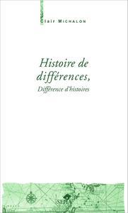 HISTOIRE DE DIFFERENCES DIFFERENCES D'HISTOIRES