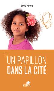 PAPILLON DANS LA CITE