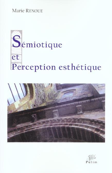 SEMIOTIQUE ET PERCEPTION ESTHETIQUE. PIERRE SOULAGES ET SAINTE-FOY DE  CONQUES