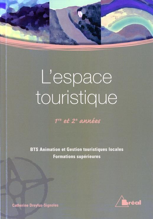 L ESPACE TOURISTIQUE (BTS AGTL)