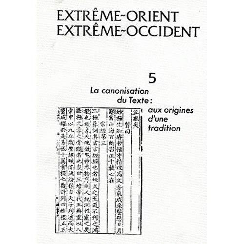 CANONISATION DU TEXTE : AUX ORIGINES D UNE TRDITION (LA)