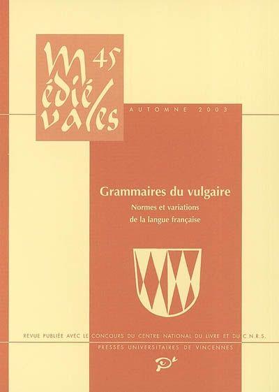 GRAMMAIRES DU VULGAIRE