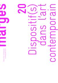 DISPOSITIF(S) DANS L ART CONTEMPORAIN