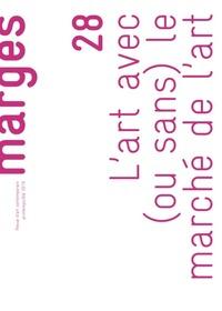 L'ART AVEC (OU SANS) LE MARCHE DE L'ART