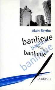 BANLIEUE BANLIEUE BANLIEUE