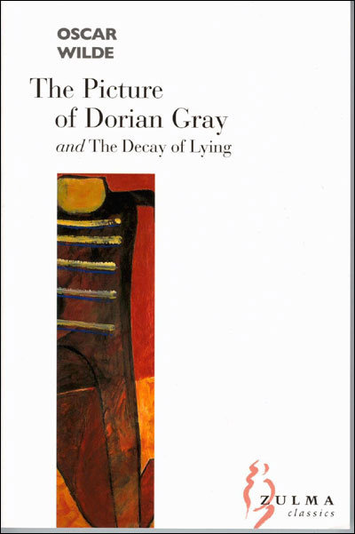 THE PICTURE OF DORIAN GRAY. THE DECAY OF LYING