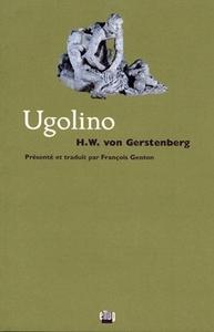 UGOLINO. TRAGEDIE EN CINQ ACTES