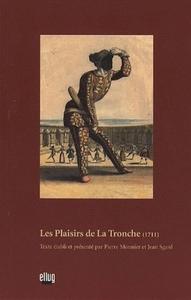 <I>PLAISIRS DE LA TRONCHE (LES)</I>, 1711