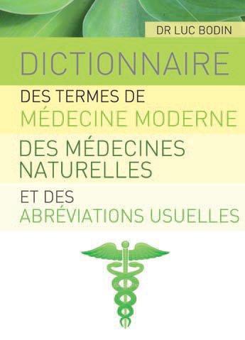 BIBLE DES TERMES MEDICAUX (LA)