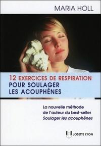 12 EXERCICES DE RESPIRATION POUR SOULAGER LES ACOUPHENES