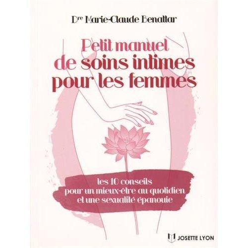 PETIT MANUEL DE SOINS INTIMES POUR LES FEMMES