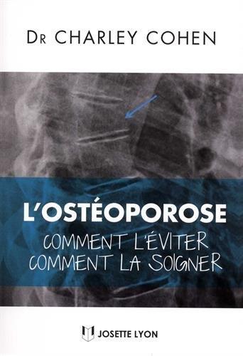 OSTEOPOROSE (L')