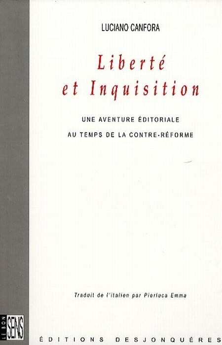 UNE LIBERTE ET INQUISITION - AVENTURE EDITORIALE