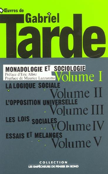 OEUVRES, T. 1, V.1, MONADOLOGIE ET SOCIOLOGIE