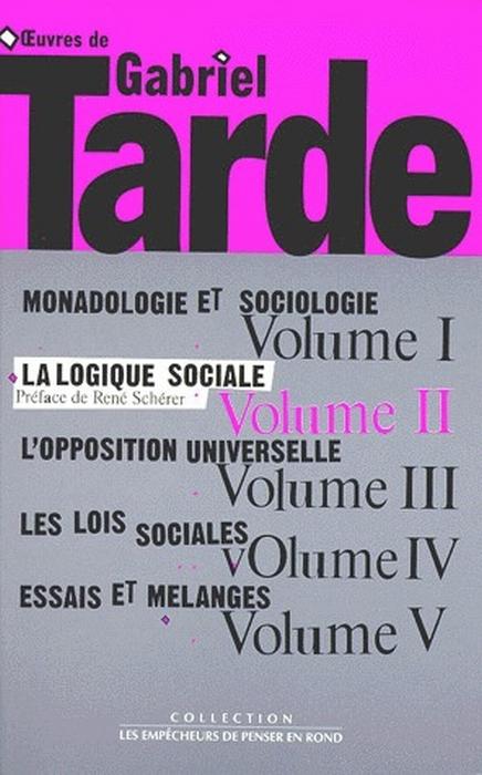 OEUVRES, T. 1, V. 2, LA LOGIQUE SOCIALE