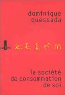 LA SOCIETE DE CONSOMMATION DE SOI - POLITIQUE DE LA PUBLICITE
