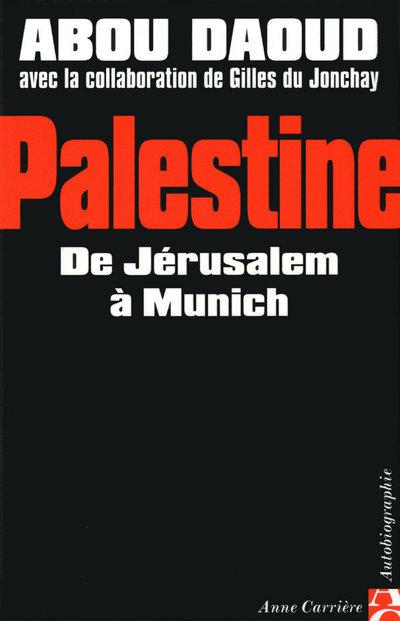 PALESTINE DE JERUSALEM A MUNIC