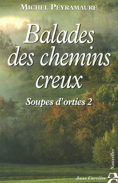 BALADES DES CHEMINS CREUX
