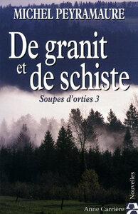 DE GRANIT ET DE SCHISTE