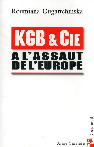 KGB & CIE A ASSAUT DE L EUROPE