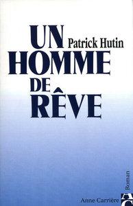 UN HOMME DE REVE
