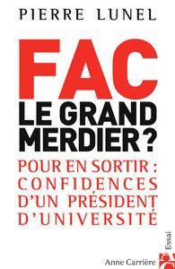 FAC : LE GRAND MERDIER ?