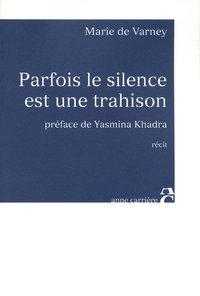 PARFOIS SILENCE EST TRAHISON