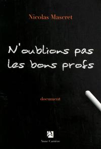 N'OUBLIONS PAS LES BONS PROFS