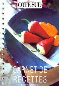 CARNET DE RECETTES MAISONS COTE SUD